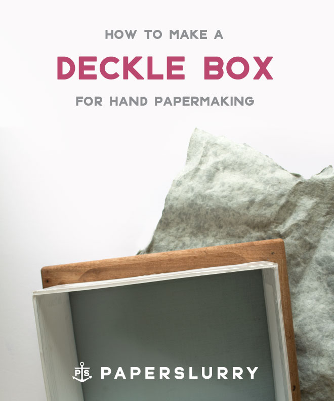 deckle box for making handmade paper