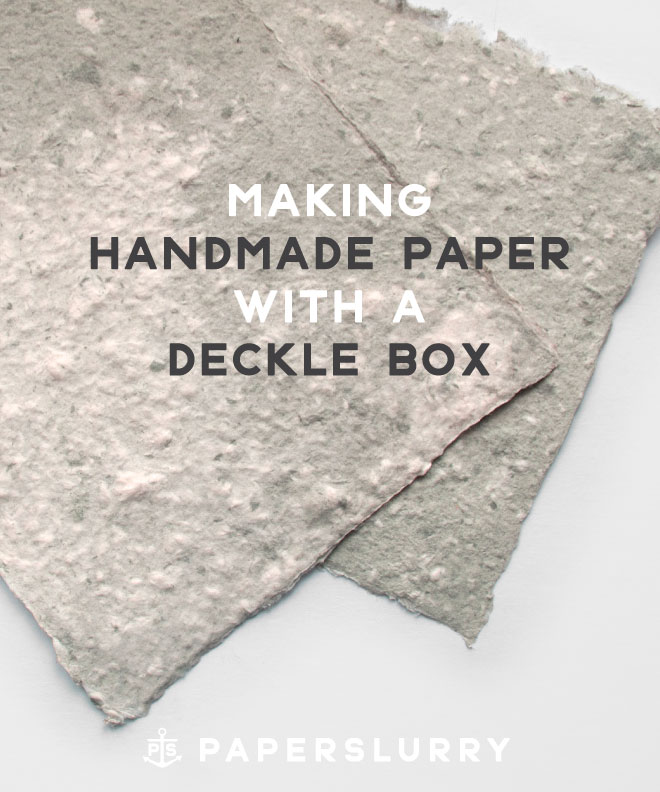 Making handmade paper with a deckle box